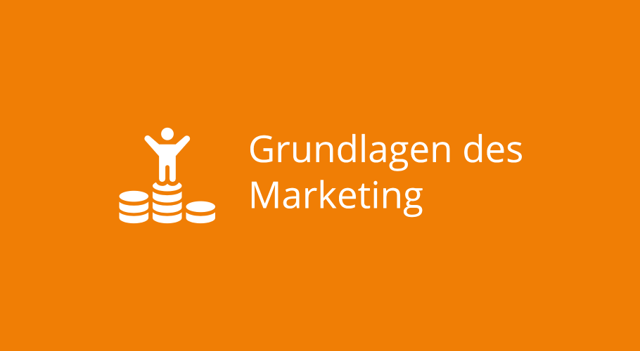 Grundlagen des Marketing – Was ist eigentlich … der Marketing-Mix?