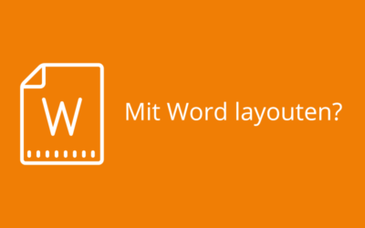 Mit Word layouten?